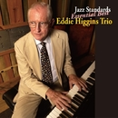 Jazz Standards Essential Best/Eddie Higgins Trio