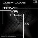 Move Ya Feet! EP/Josh Love