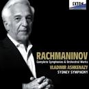 ラフマニノフ:交響曲・管弦楽曲全集/ウラディーミル・アシュケナージ/シドニー交響楽団
