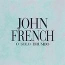 O Solo Drumbo/John French