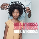 SOUL N' BOSSA/PROOF SOUL PROJECT