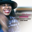 It's Luv/Charisse & The Moffett Family Jazz Band