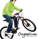 白熱/ORIGINAL LOVE