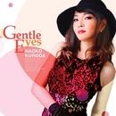 Gentle Eyes/黒田ナオコ