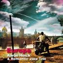 哀愁のヨーロッパ/Aaron Heick & Romantic Jazz Trio