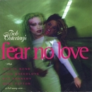 Fear No Love/Bob Ostertag