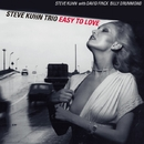 Easy To Love/Steve Kuhn Trio
