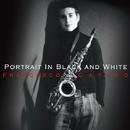 Portrait In Black And White/Francesco Cafiso Sicilian Quartet