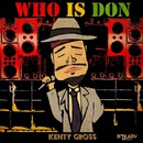 WHO IS DON -Single/KENTY GROSS