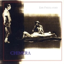 Chimera/Erik Friedlander