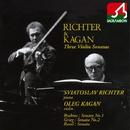 ブラームス:ヴァイオリン・ソナタ 第 1番「雨の歌」/オレグ・カガン/スヴャトスラフ・リヒテル