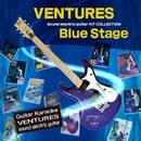 ベンチャーズ・サウンド・エレキギター ヒット・コレクション Blue Stage 【ギターカラオケ】/加藤博啓