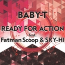 Ready For Action feat. Fatman Scoop & SKY-HI/BABY-T