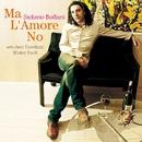 Ma L'Amore No/Stefano Bollani Trio