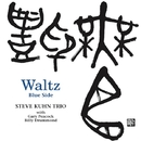 Waltz Blue Side/Steve Kuhn Trio