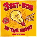 IN THE NIGHT/3SET-BOB