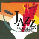 Jazz/Spirits Trio
