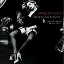 Apres Un Reve/Sir Roland Hanna Trio