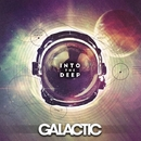Into The Deep/Galactic