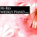 ハイレゾ・ウィークリー・ピアノ Vol.4/Weekly Piano