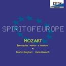 モーツァルト:セレナーデ「ハフナー」&「ポストホルン」/ハンス・ガンシュ/マルティン・ジークハルト/スピリット・オヴ・ヨーロッパ