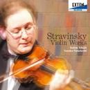 ストラヴィンスキー:ヴァイオリン作品集/ヴァディム・チジク&船越清佳