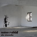 noise rabbit/アベ シュンスケ