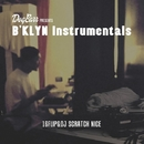 B'KLYN Instrumentals/16FLIP & DJ SCRATCH NICE