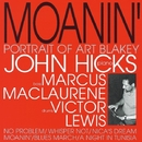 Moanin'/John Hicks Trio