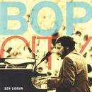Bop City 2015年リマスター版/Ben Sidran