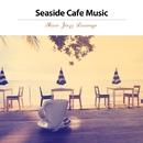 海沿いカフェ・ミュージック(休日のスロー・ジャズ・ラウンジ)/Ty Ardis & Albert Lennard Project