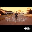 MILLIONAIRE feat B-Don, MiZi & Aliya Dusk (RYOJI TAKAHASHI REMIX)/Losty