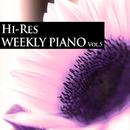 ハイレゾ・ウィークリー・ピアノ Vol.5/Weekly Piano