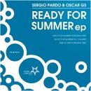 Ready For Summer EP/Sergio Pardo & Oscar Gs