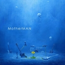 MotherMAN/MotherMAN