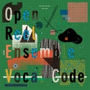Vocal Code/Open Reel Ensemble