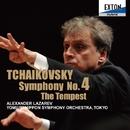 チャイコフスキー:交響曲 第 4番 & 「テンペスト」/アレクサンドル・ラザレフ/読売日本交響楽団