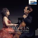 ショパン:チェロとピアノの作品集/藤森亮一/武本京子