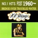 NO.1ヒット 1960年以後 明日に架ける橋/101 ストリングス オーケストラ