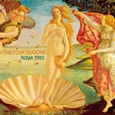The Four Seasons/Roma Trio