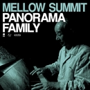 Mellow Summit/PANORAMA FAMILY