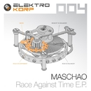 Race Against Time E.P./Maschao