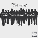 The Tomorrow People/Forwait