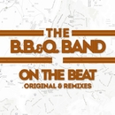 On The Beat - Original & Remixes/B.B.&Q. Band