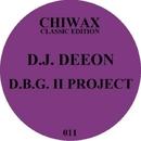 D.B.G. II Project/Dj Deeon