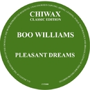 Pleasant Dreams/Boo Williams