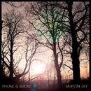Phone & Smoke EP/Murvin Jay, Quadrophonia, Curtis Zeki , Tom Hagen