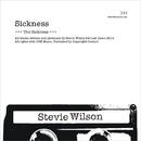 Sickness/Stevie Wilson