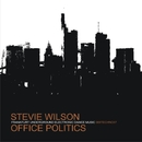 Office Politics/Stevie Wilson