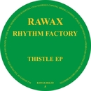 Thistle Ep/The Rhythm Factory